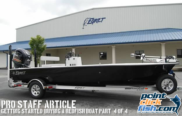 Getting Started: Buying A Redfish Boat Part 4 Of 4