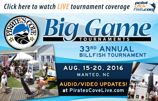 August 16th – 20th Watch LIVE Coverage From The Pirates Cove Billfish Tournament – OBX NC